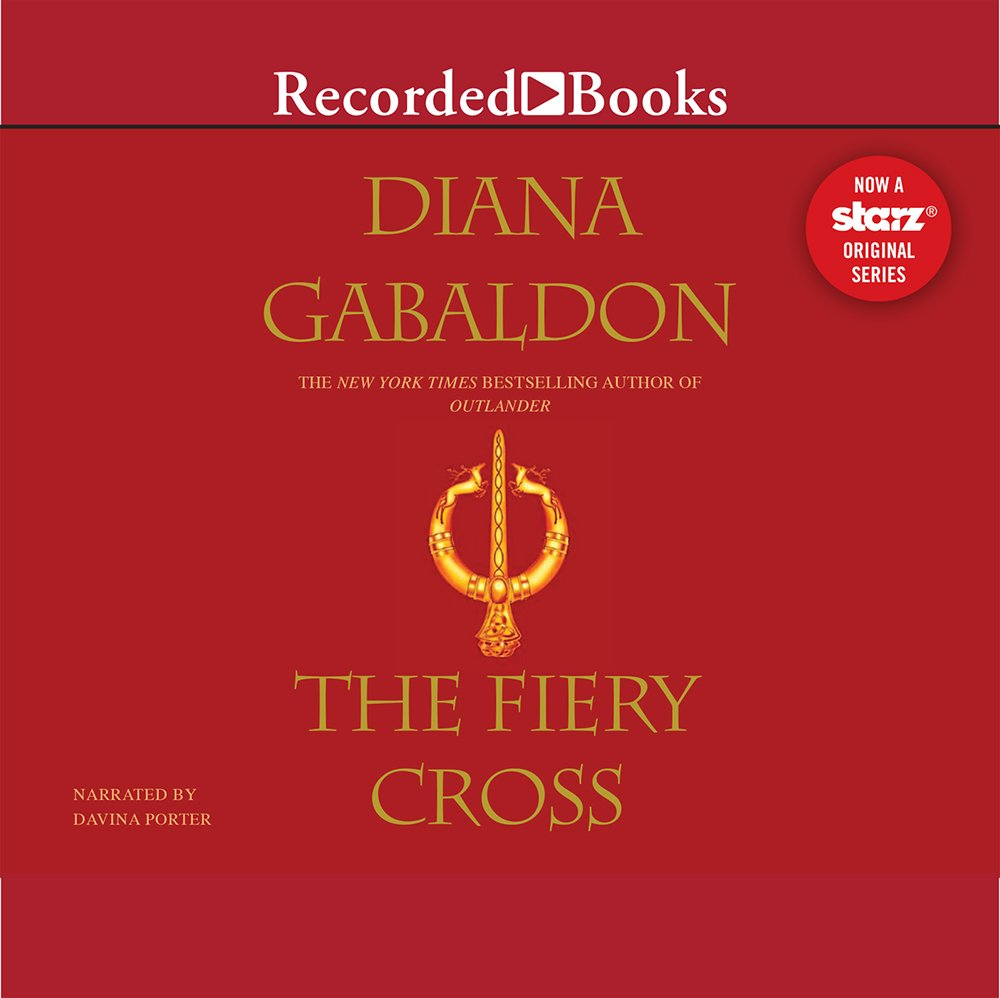 Fiery Cross (The Outlander series) by Recorded Books