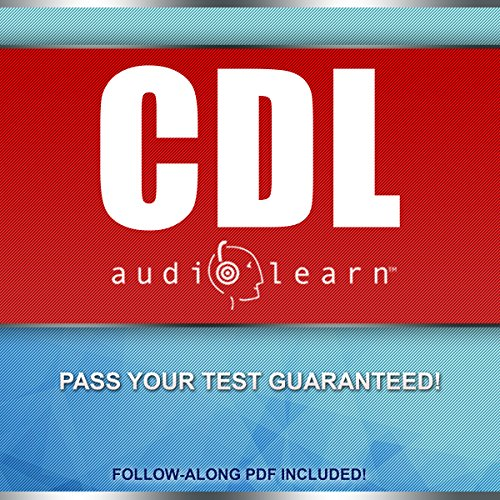 Commercial License - CDL AudioLearn - Complete Audio Review For The CDL (Commercial Driver's License)