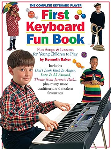 The Complete Keyboard Player First Keyboard Fun Book - Complete Keyboard Music