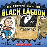 The Principal from the Black Lagoon, Mike Thaler, 0785704302