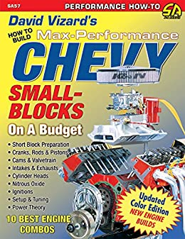 David vizards how to build max performance chevy small blocks on a david vizards how to build max performance chevy small blocks on a budget performance how fandeluxe Choice Image