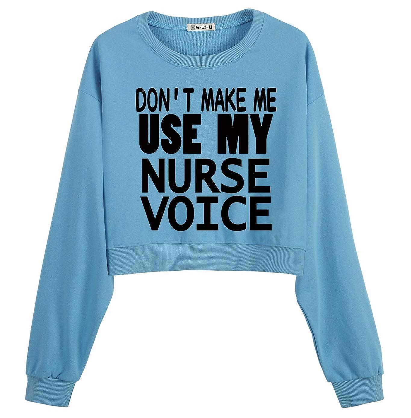 S.CHU Womens Dont Use My Nurse Voice Printed Crop Sweatshirt Pullover