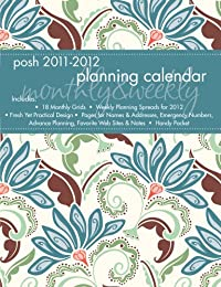 Posh 2011-2012 Planning Calendar: Teal Floral: Monthly / Weekly Planner