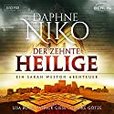 Der zehnte Heilige (Sarah Weston 1) Audiobook by Daphne Niko Narrated by Lisa Boos, Patrick Giese, Mike Götze