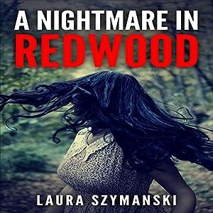 A Nightmare in Redwood Audiobook