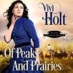 Of Peaks and Prairies: Paradise Valley, Book 1 | Vivi Holt