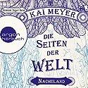 Nachtland (Die Seiten der Welt 2) Audiobook by Kai Meyer Narrated by Simon Jäger