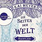 Nachtland (Die Seiten der Welt 2) | Kai Meyer