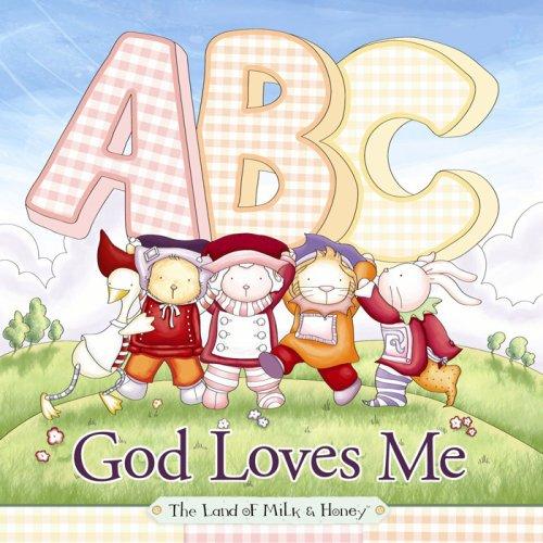 Download ABC God Loves Me (The Land of Milk & Honey) pdf
