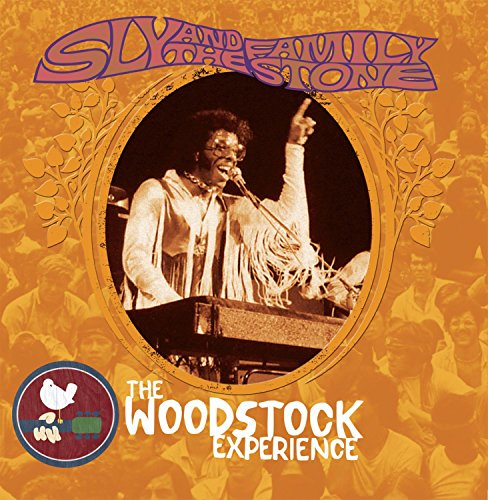 Sly & The Family Stone: The Woodstock Experience (Sly & The Family Stone Greatest Hits)