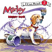 Marley: Messy Dog | John Grogan, Richard Cowdrey