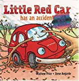 Little Red Car has an Accident, Mathew Price, 1935021443