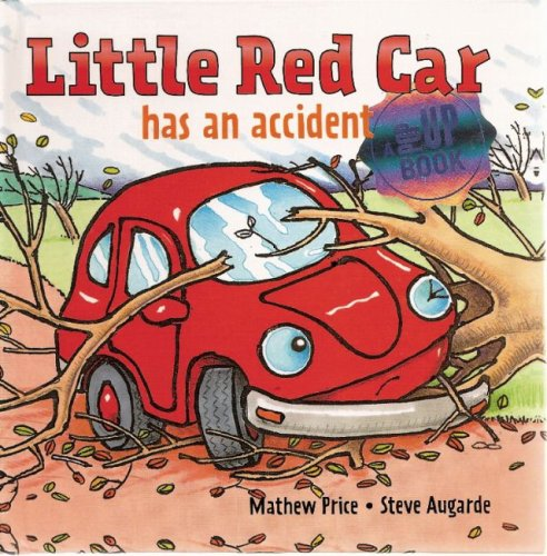 Read Online Little Red Car has an Accident (Little Red Car Books) pdf