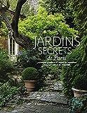 img - for Jardins secrets de Paris by Alexandra d' Arnoux (2014-10-08) book / textbook / text book