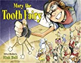 Mary the Tooth Fairy, Nick Bell, 1601080158