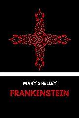 Frankenstein Kindle Edition