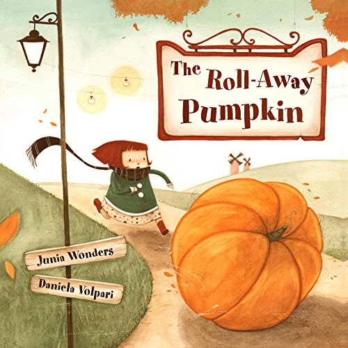 The Roll-Away Pumpkin: A Fun, Whimsical Children's Picture Book for Early & Beginner (Cute Halloween Stories)