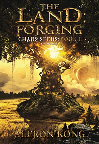 The Land: Forging: A LitRPG Saga (Chaos Seeds Book 2) cover