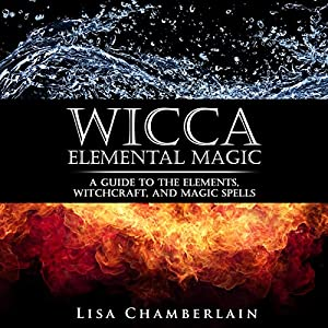 Wicca Elemental Magic Audiobook