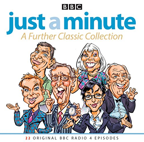 Just A Minute: A Further Classic Collection: 22 Archive Episodes of the Much-Loved BBC Radio Comedy Game by BBC Books