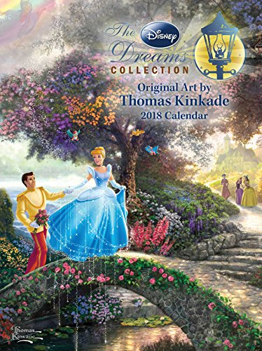 Thomas Kinkade: The Disney Dreams Collection 2018 Engagement Calendar (The Disney Dream Collection)