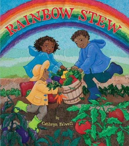 Amazon.com: Rainbow Stew (9781600608476): Cathryn Falwell: Books