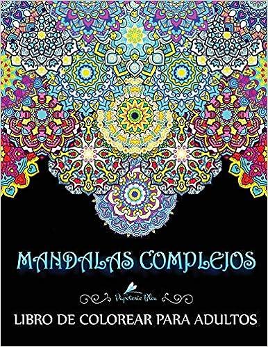 Mandalas Complejos: Libro De Colorear Para Adultos por Papeterie Bleu epub
