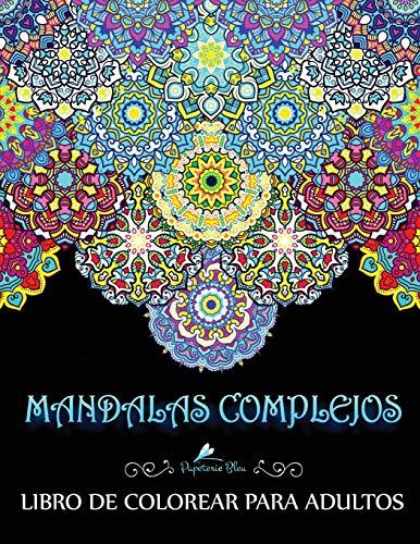 Mandalas Complejos Libro De Colorear Para Adultos  [Papeterie Bleu] (Tapa Blanda)