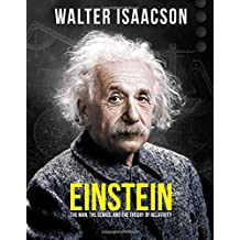 Einstein: The Man, the Genius, and the Theory of Relativity