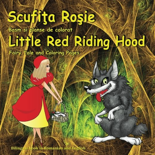 Scufita Rosie Basm Si Planse De Colorat Little Red Riding