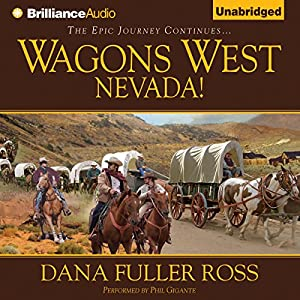 Wagons West Nevada! Audiobook