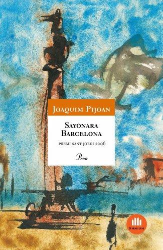Sayonara Barcelona (ÓSSA MAJOR Book 450) (Catalan Edition) by [Pijoan Arbocer
