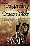 Dragonkin Dragon Rider, C. E. Swain, 1451220529