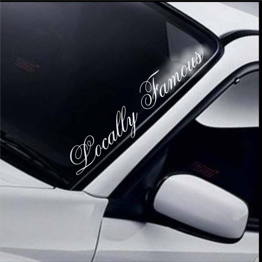 Locally Famous Cars Vinyl Decal Sticker,Windshield Banner Funny JDM Drift Dub Auto Decals, Decal Sticker for Trucks, Vans, Motorcycle, Window, Laptop, Computer, Cup, Mug, Bottle, Bumper.