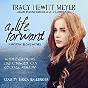 A Life, Forward: A Rowan Slone Novel, Book 2 | Tracy Hewitt Meyer