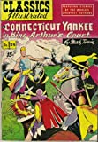 A Connecticut Yankee in King Arthur's Court (Classics Illustrated, Volume 24)