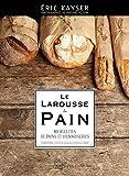 le larousse du pain 80 recettes de pain et de viennoiseries french edition