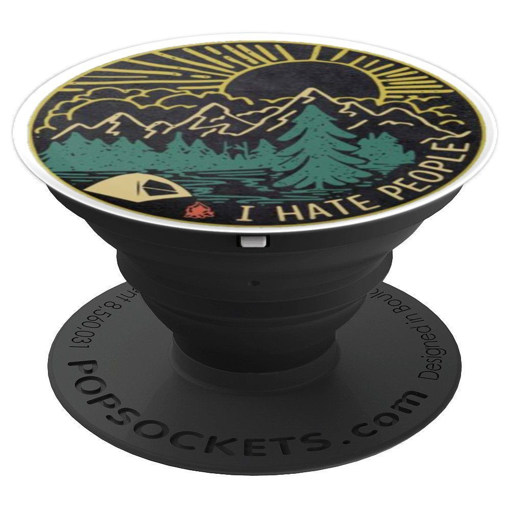 I Hate People AntiSocial Camping Outdoorsy Nature Lover - PopSockets Grip and Stand for Phones and Tablets