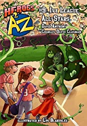 Heroes A2Z #9: Ivy League All-Stars (Heroes A to Z)