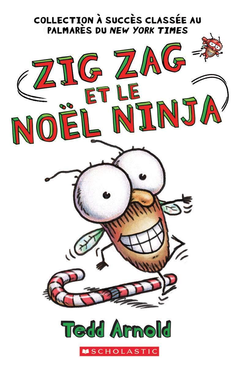 Zig Zag: N? 12 - Zig Zag Et Le No?l Ninja (French Edition ...
