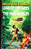 Lord of the Trees / The Mad Goblin