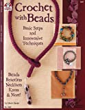 Crochet with Beads, Hazle Shake and Suzanne McNeill, 1574215779