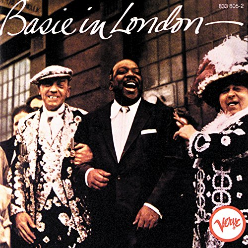 Count Basie And His Orchestra: Basie In London