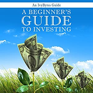 A Beginner's Guide to Investing Audiobook
