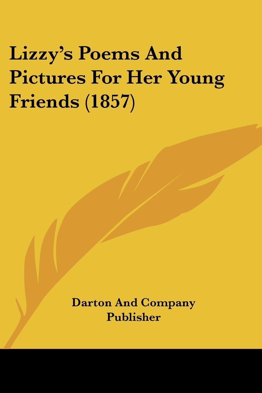 Download Lizzy's Poems And Pictures For Her Young Friends (1857) PDF
