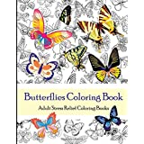 Butterflies Coloring Book (Adult Coloring Books): Adult Stress Relief Coloring Books (Color Therapy)