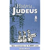 Historia Dos Judeus, A - Uma Aventura De 4.000 Anos