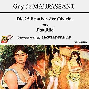 Die 25 Franken der Oberin / Das Bild Hörbuch
