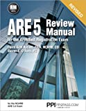 Ppi Are 5 Review Manual for the Architect Registration Exam