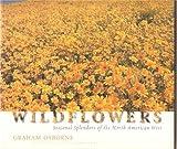 Wildflowers : Seasonal Splendors of the North American West